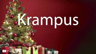 How to pronounce Krampus (christmas words)