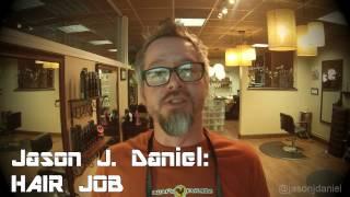"Jason J. Daniel ""Hair Job"" Official Commercial 2015"