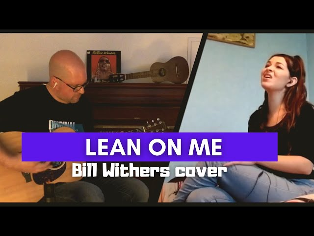 Lean on me - Bill Withers (acoustic cover by You & My)