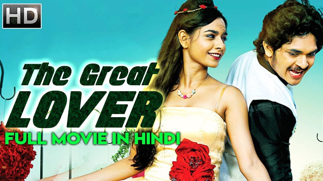 The Great Lover (2018) | New Released Full Hindi Dubbed Movie | Latest South Movies 2018
