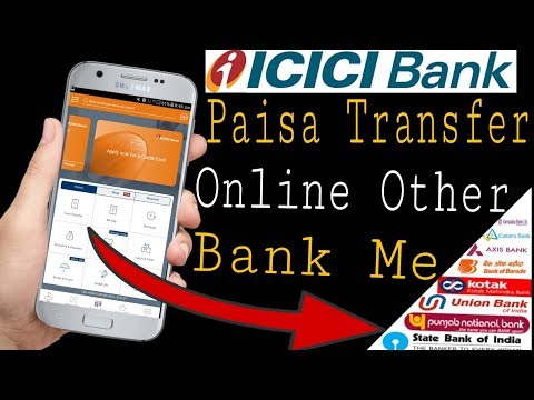 How To Transfer Money From Icici Bank To Other Bank Send Money Online 2019| I Mobile Money Transfer