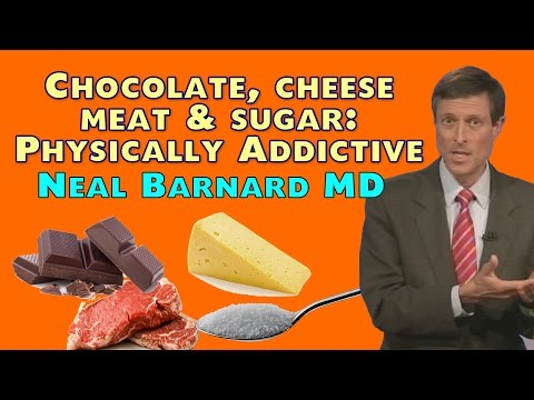 Chocolate, Cheese, Meat, and Sugar -- Physically Addictive