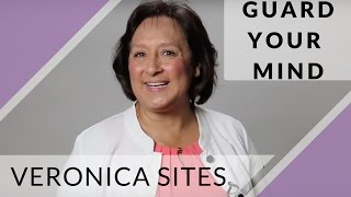 Guard Your Mind | Veronica Sites