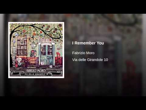 Fabrizio Moro - I remember you