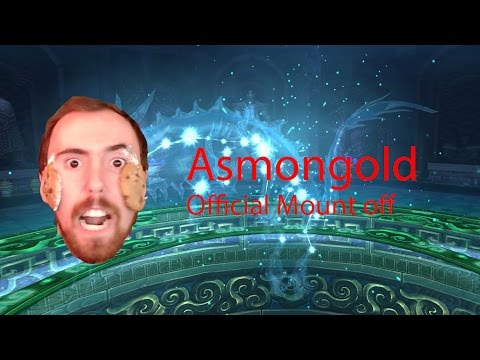 [Asmongold] MOUNT OFF COMPETITION [March 11th]