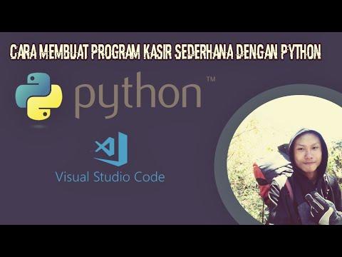Membuat Aplikasi Kasir Dengan Python