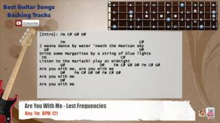 Are You With Me - Lost Frequencies Bass Backing Track with scale, chords and lyrics