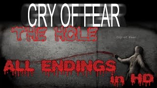 Cry of Fear The Hole - ALL ENDINGS in HD