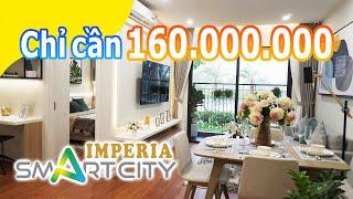 Imperia Smart City Nằm Trong Đại Đô Thị Lớn Nhất Việt Nam [P.1: Căn hộ 1.6 tỷ - 1PN+1 - 43m2 ] [4K]