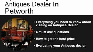 Learn About Antiques In Petworth - Free Guide