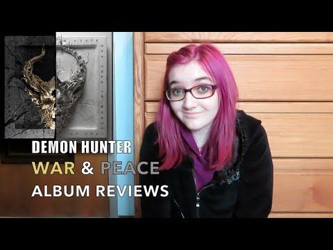 "Demon Hunter - ""WAR"" & ""PEACE"" ALBUM REVIEWS"