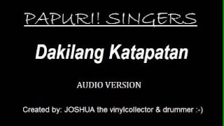 Papuri Singers - Dakilang Katapatan