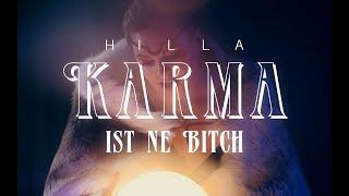 HILLA - Karma ist ne Bitch (Offizielles Musikvideo)