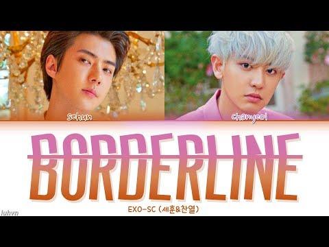 EXO-SC (세훈&찬열) - 'Borderline (선)' LYRICS [HAN|ROM|ENG COLOR CODED] 가사