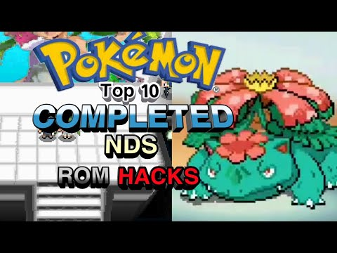 Top 10 Completed Pokemon NDS Rom Hacks 2019! (Android/PC)
