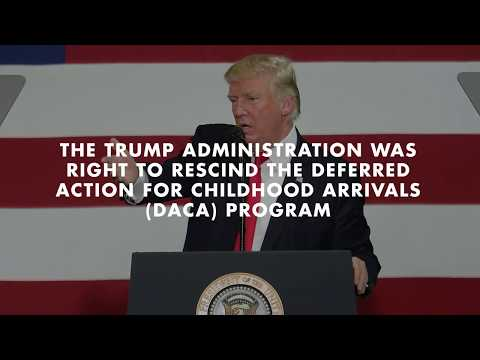 Heritage Explains 008: Trump Administration Was Right to End DACA