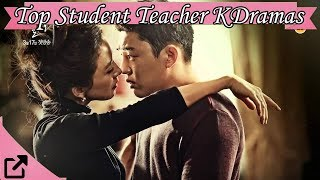 Top Student Teacher Korean Dramas