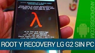 Root y Recovery en el LG® G2 sin necesidad de Personal-Computer Todos los modelos