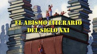 El Abismo Literario del Siglo XXI - Literatura Interactiva