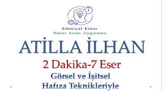 Atilla İlhan Eserleri - HAFIZA TEKNİKLERİYLE - AYT Edebiyat