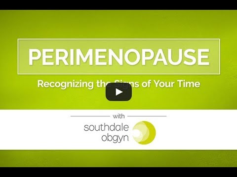 Perimenopause: Recognizing the Signs of Your Time - Southdale ObGyn