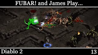 FUBAR! and James Play - Diablo 2 [13]
