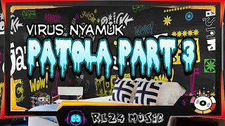 Gambar cover Virus Nyamuk - Patola Part 3
