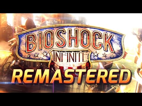 Bioshock Infinite Remastered: First 75 Minutes of Gameplay | Bioshock: The Collection