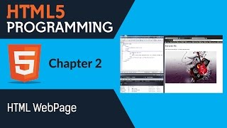 Learn Html5 Programming | Html5 for Beginners - Chapter 2 - HTML WebPage