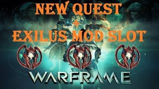 Warframe - How To Get Exilus Adapters (Natah Quest)