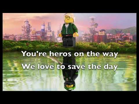 "The Lego Ninjago Movie ""Heroes""  Lyric video"