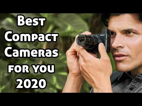 Best Compact Camera 2020.Best Compact Cameras For You In 2020
