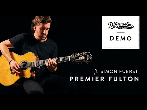 Premier Fulton Demo with Simon Fuerst   D'Angelico Guitars