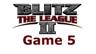 Blitz the League 2 | Game 5 | Breaking Necks in Under 15 Minutes!