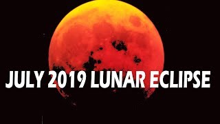 Lunar Eclipse 16th July 2019 Timings   Chandra Grahan Today Timing   July 2019 Partial Lunar Eclipse