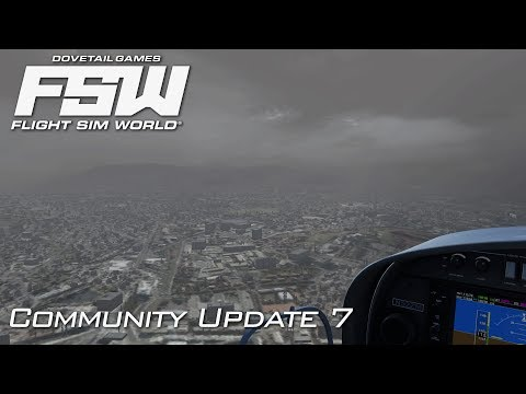 Flight Sim World - Community Update 7 | COLD AND DARK! | Ear