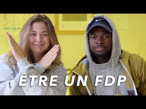 ÊTRE UN FDP #2