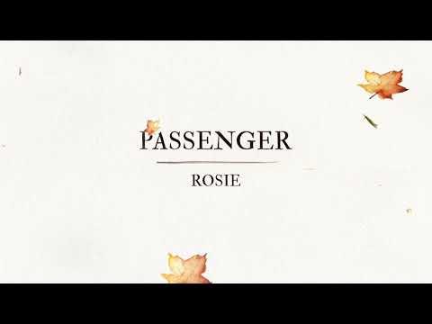 Passenger – Rosie