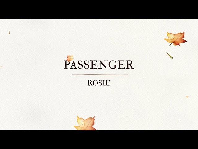 Passenger | Rosie (Official Audio)