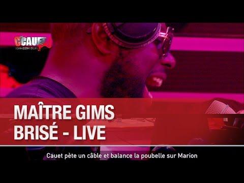 Maître Gims - Brisé - Live - C'Cauet sur NRJ
