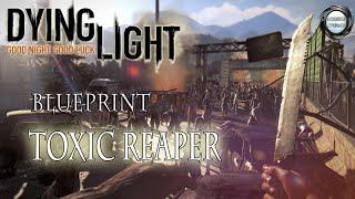 Dying Light - Como Pegar o Blueprint Toxic Reaper - Projeto Laranja