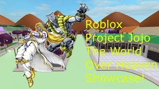 Roblox Project Jojo The World Over Heaven Showcase!