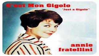"""Just a Gigolo"" Annie Fratellini - C'est mon gigolo #HIGH QUALITY SOUND"