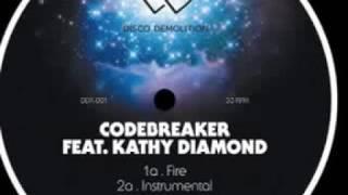 Codebreaker Feat. Kathy Diamond - Fire