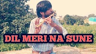 dil meri na sune song flute video| Atif Aslam| bansuri dhun| melody Akash flute