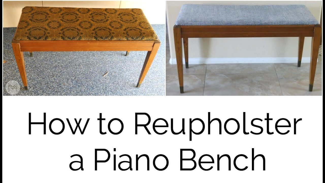 How to Reupholster a Piano Bench - YouTube