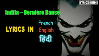 Indila - Dernière Danse (Furkan Emre) Lyrics in ' Hindi - French - English