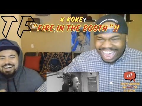 YO his GIRL is his GUN in VERSE 2!!! | K Koke - Fire in the Booth Part 1| TF Reaction