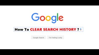 How To Clear Your Google Search History | Delete All Search History 2017