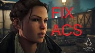 Fix All Assassin Creed Cyndicate erreurs crash   lag  exe stoped